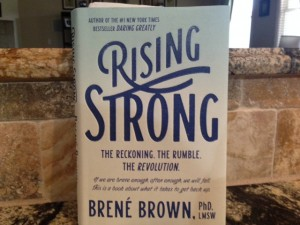 Brene Brown's newest book teaches us how to get up after we fall.